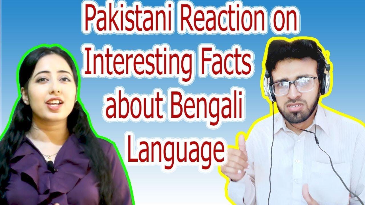 pakistani reaction on interesting facts about bengali
