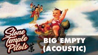 Stone Temple Pilots – Big Empty (Acoustic) (Official Audio)