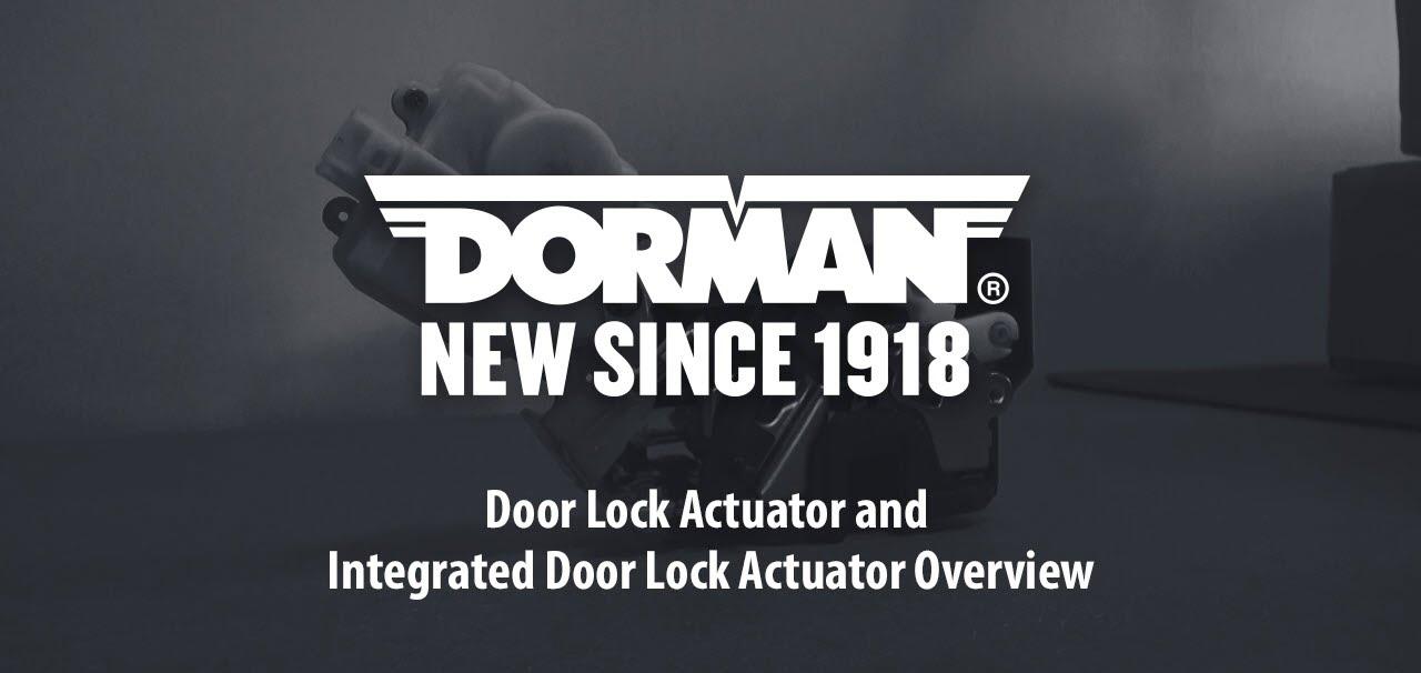 Dorman Products - Door Lock Actuators and Integrated Door