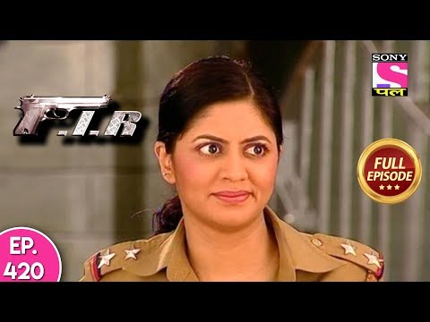F.I.R - Ep 420 - Full Episode - 28th January, 2019