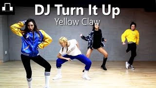 Download DJ Turn It Up-Yellow Claw / dsomeb Choreography & Dance Mp3