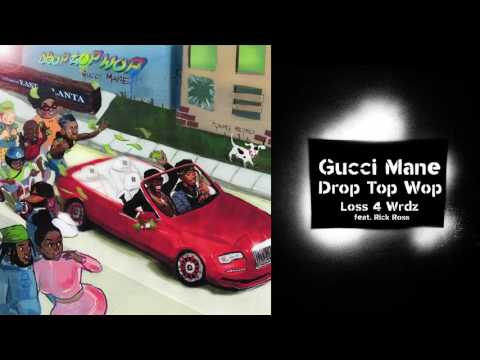 Gucci Mane  Loss 4 Wrdz (feat. Rick Ross) prod. Metro Boomin [Official Audio]
