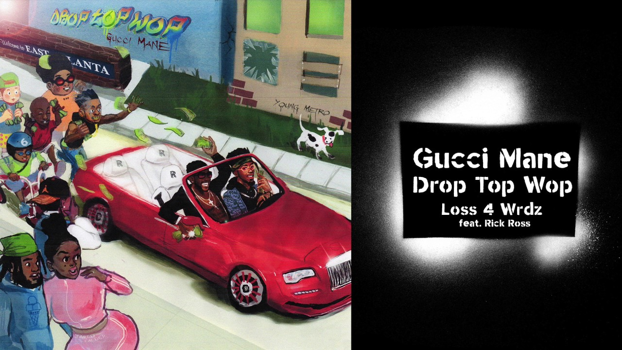 Download Gucci Mane - Loss 4 Wrdz (feat. Rick Ross) prod. Metro Boomin [Official Audio]
