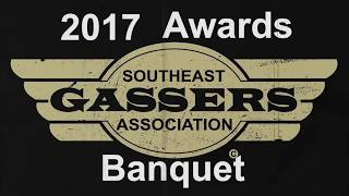 Top 10 Awards - PART 1  2017 Top 10 awards Southeast Gasser Banquet.