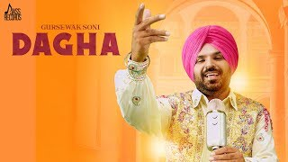 Dagha | ( Full HD) | Gursewak Soni  | New Punjabi Songs 2019 | Latest Punjabi Songs 2019