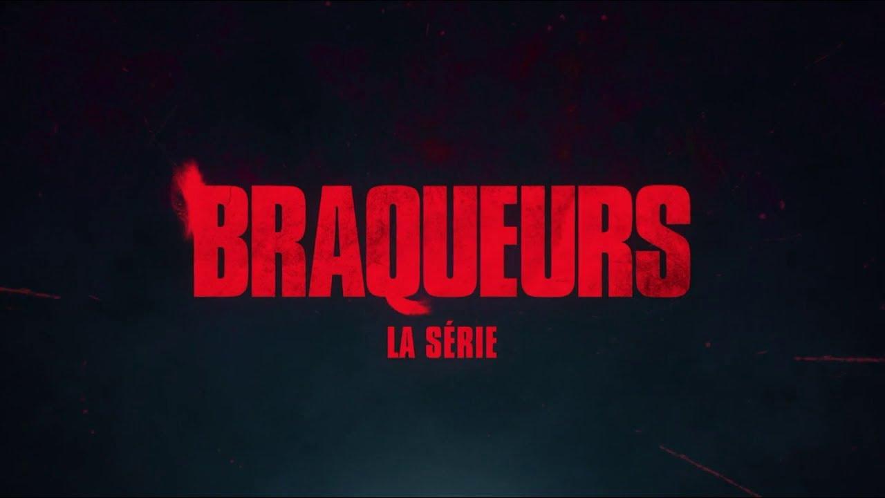Braqueurs La Serie Netflix La Guerre Est Declaree Pub 30s Youtube