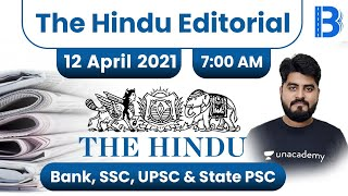 7:00 AM - The Hindu Editorial Analysis by Vishal Parihar | The Hindu Analysis | 12 April 2021