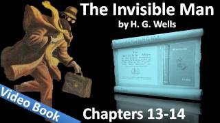 Chapter 13-14 - The Invisible Man by H. G. Wells(, 2011-07-26T17:09:53.000Z)