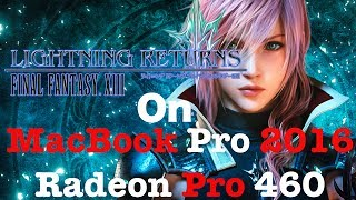 Lightning Returns Final Fantasy XIII On MacBook Pro 2016 Radeon Pro 460