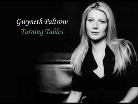 Gwyneth Paltrow - Turning Tables