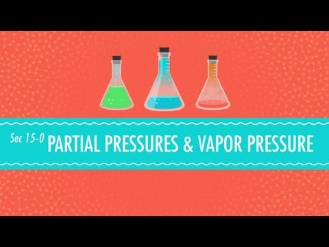 Partial Pressures & Vapor Pressure: Crash Course Chemistry #15
