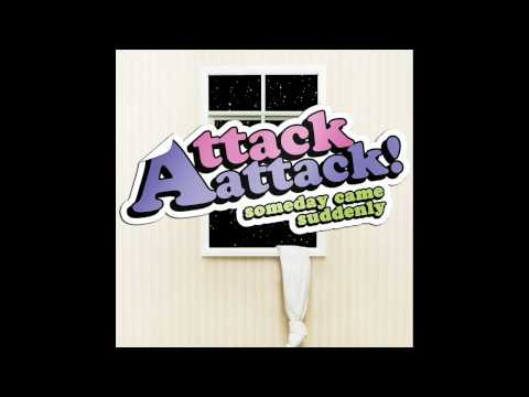 Attack Attack! - Hot Grills And High Tops & Stick Stickly