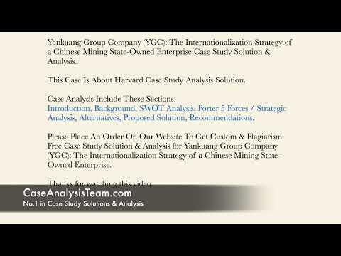 Yankuang Group Company YGC The Internationalization Strategy Case Study Solution & Analysis