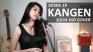 Download Mp3 Kangen - Dewa 19   Julia Vio Cover & Lirik