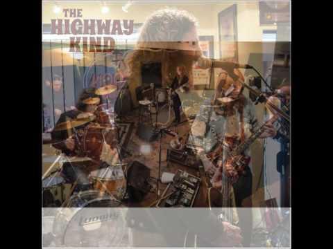 The Highway Kind - The Highway Kind (Full Album 2014)