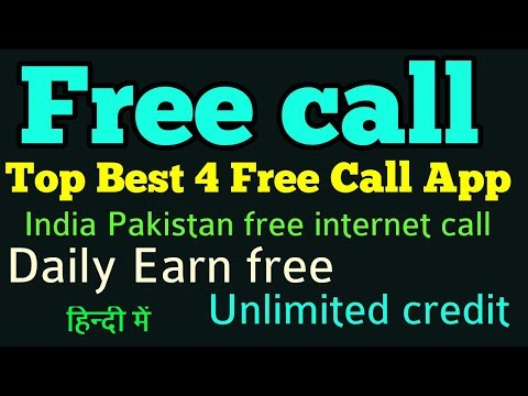 Top 4 Best Free Call App.India Pakistan free internet call mint & Daily Earn Free Unlimited Credit