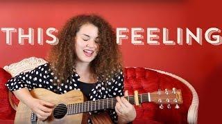 The Chainsmokers - This Feeling ft. Kelsea Ballerini Cover