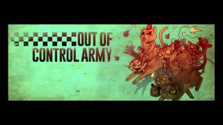 OUT OF CONTROL ARMY WE DO THE SKA