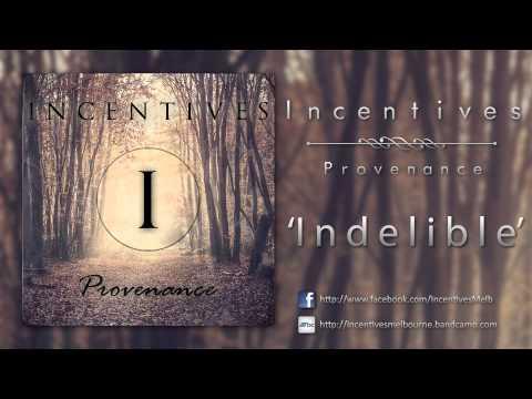 Incentives - Indelible (Ft. Emmanuel of Head Check)