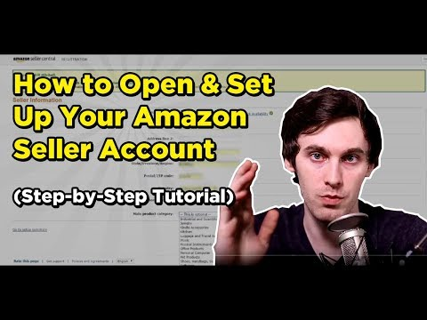 How To Open Set Up Your Amazon Seller Account Step