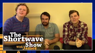 Joseph Abbey & Lewis Schofield | Episode 8 | The Shortwave Show