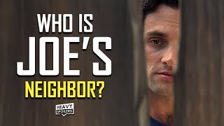 YOU: Season 2: Who Is Joe's Neighbor? | Best Fan Theories & Season 3 Predictions