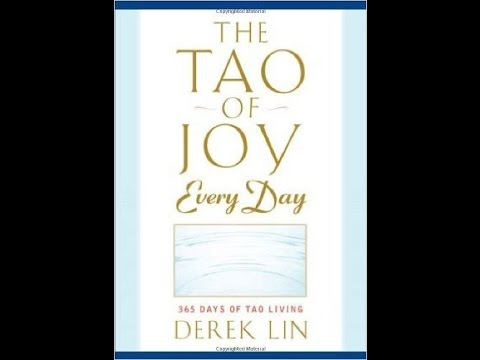 The Tao of Joy Every Day by Derek Lin