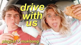 DRIVE WITH ME: Summer Playlist + Taco Bell Mukbang! (ft. my brother)