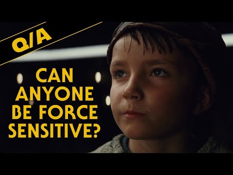 Can Anyone Be Force Sensitive - Star Wars Explained Weekly Q&A