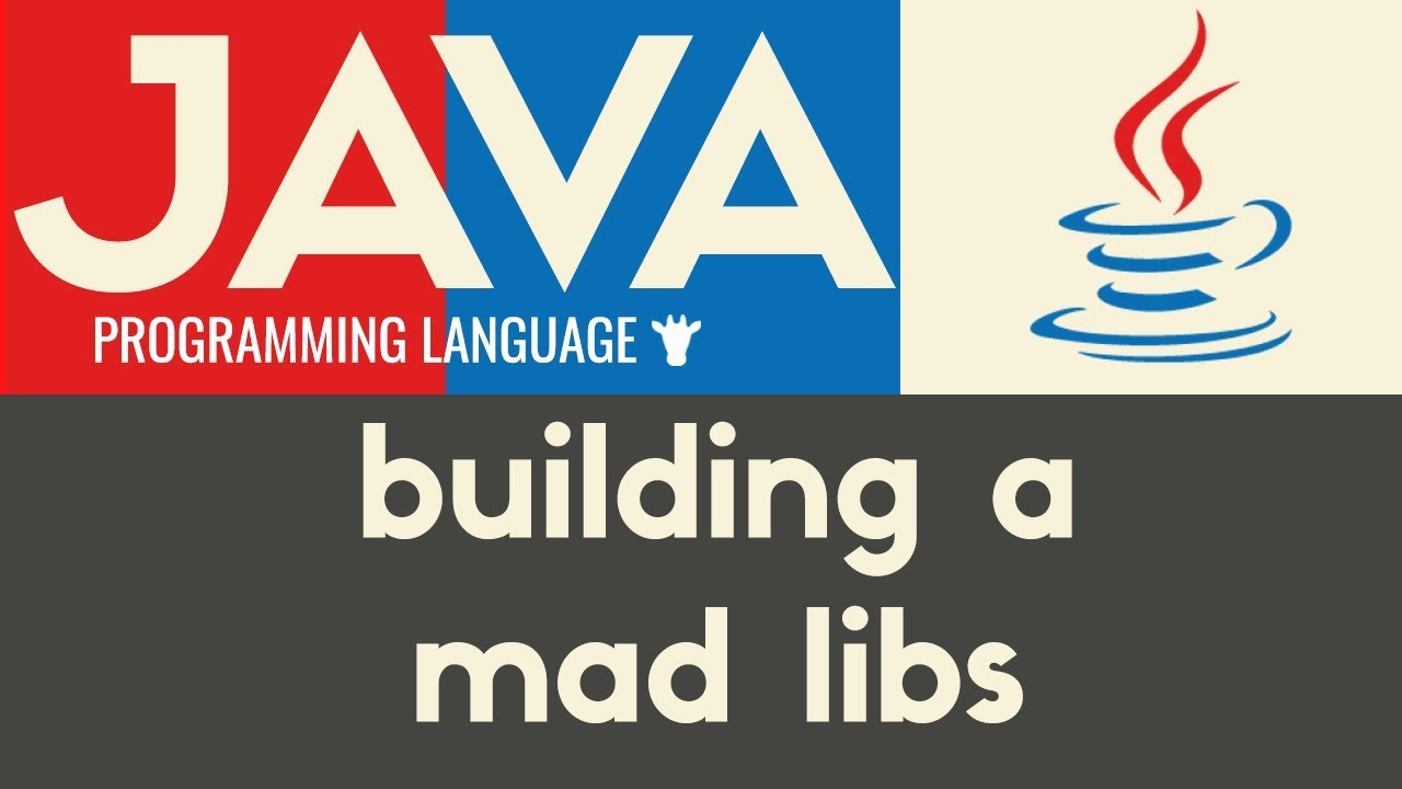 Building A Mad Libs Game | Java | Mike Dane