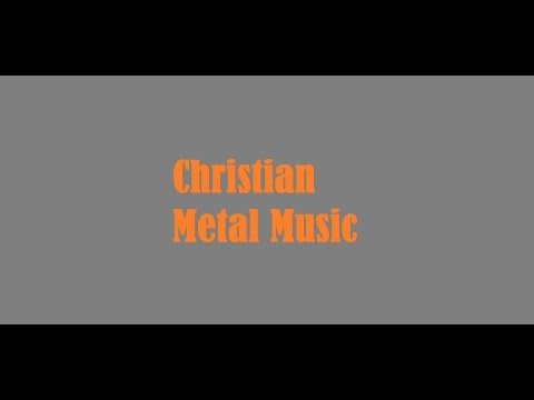 Top 10 Christian Metal Music