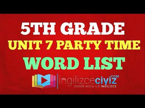 5 sınıf 7 ünite Kelimeler Party Time Word List