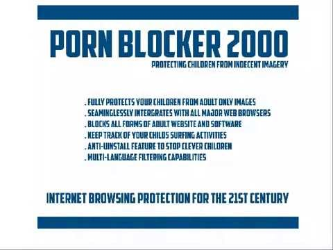 Porn Blocker 2000 Protecting Children From Indecent Imagery