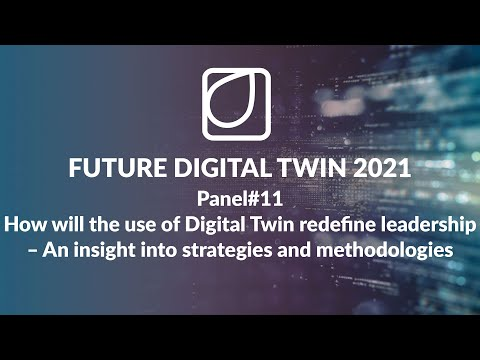 How will the use of Digital Twin redefine leadership – An insight into strategies and methodologies
