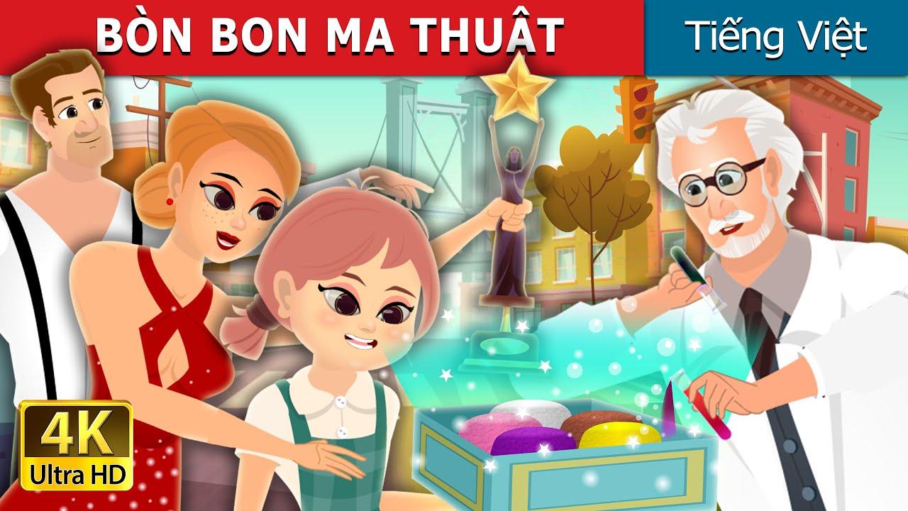 BÒN BON MA THUẬT | The Magic Bonbons Story | Truyện cổ tích việt nam