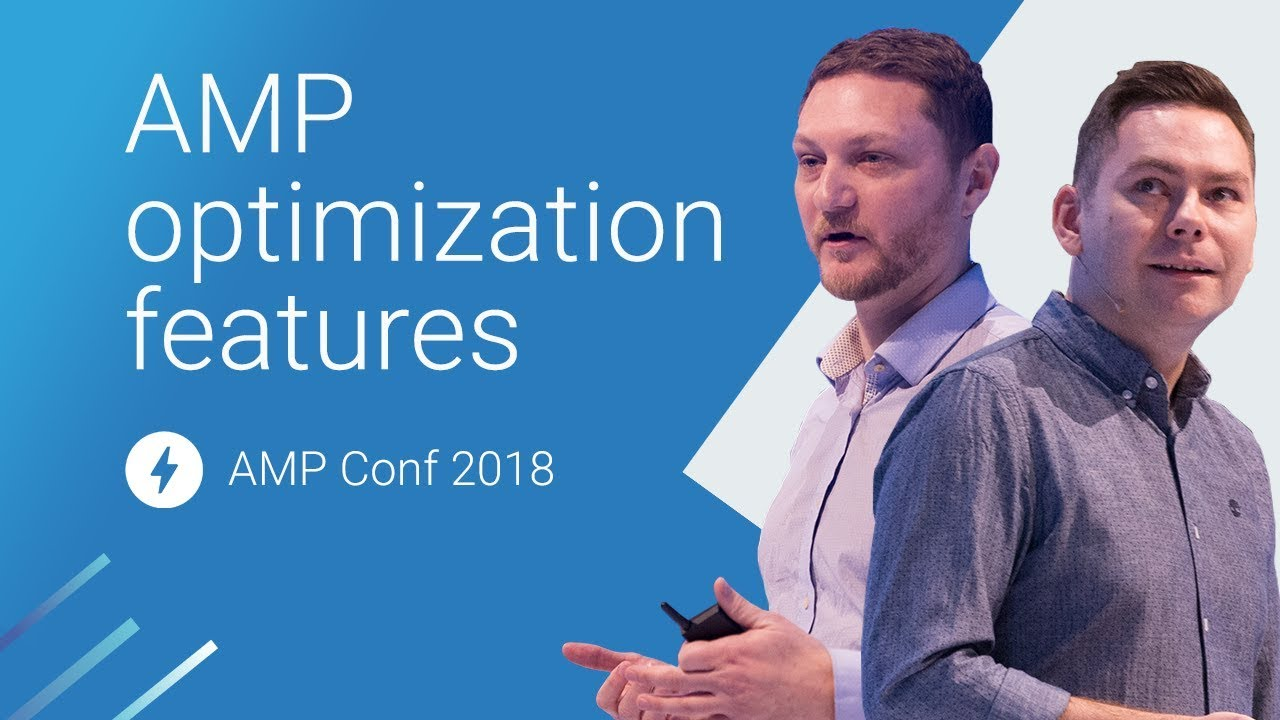 How to Balance AMP Limitations with Optimization Features (AMP Conf 2018)