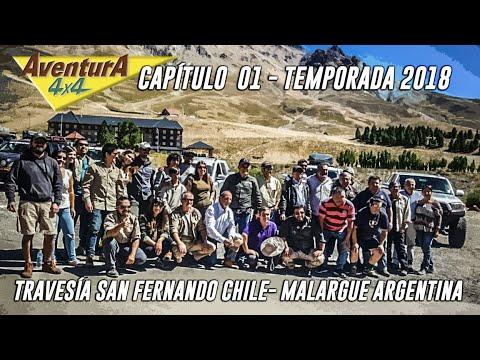 AVENTURA4X4 2018 CAP 01 / TRAVESIA SAN FERNANDO MALARGÜE