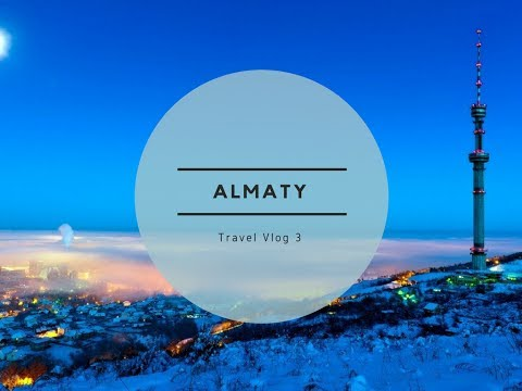 Travel Vlogs #3 Almaty/Kazakhstan Chimbulak Ski Resort