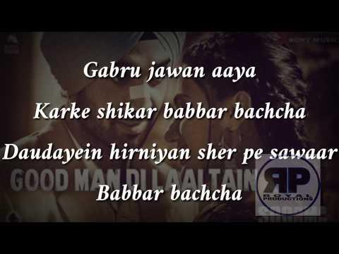 [Lyrical Video] Good Man Di Laaltain -Soorma | Diljit | Taapsee | Angad |Sunidhi | Royal Productions