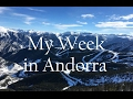 A Week in Andorra