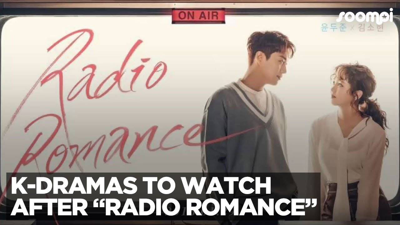 """Superstar Male Leads And First Loves: K-Dramas To Watch After """"Radio  Romance"""""""