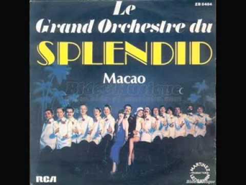 Le Grand Orchestre du Splendid - Macao