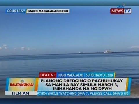 Planong dredging o paghuhukay sa Manila Bay simula March 3, inihahanda na ng DPWH
