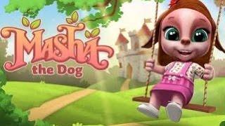 Masha The Dog – My Virtual Pet Android Gameplay