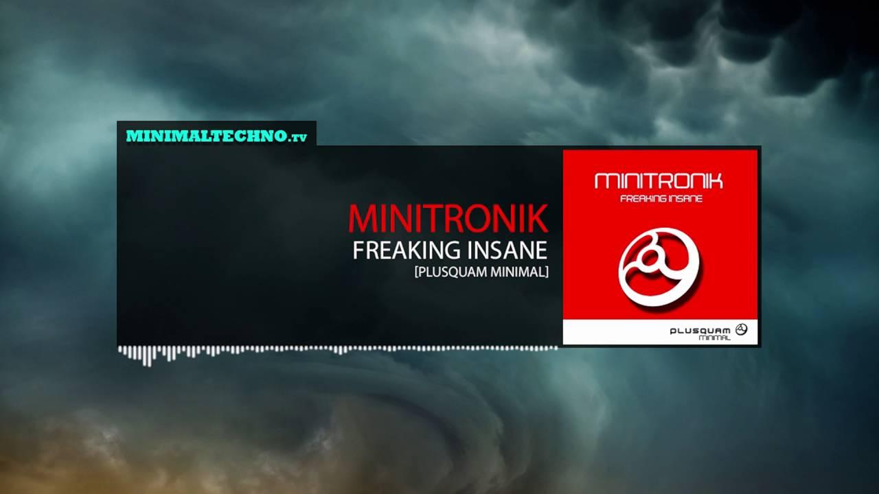 Minitronik - Its Freaking Insane (Plusquam Minimal)
