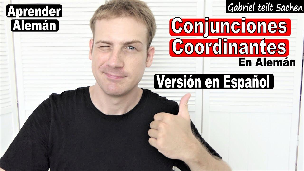 Download [ES] Conjunciones Coordinantes en Alemán - Aprender Alemán - Deutsch lernen - Konjunktionen