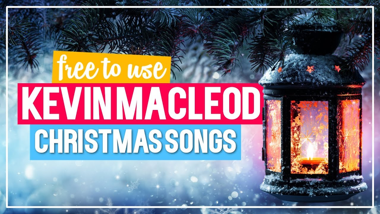 Christmas Music On Youtube.Christmas Music By Kevin Macleod I Instrumental Christmas Songs I No Copyright Music