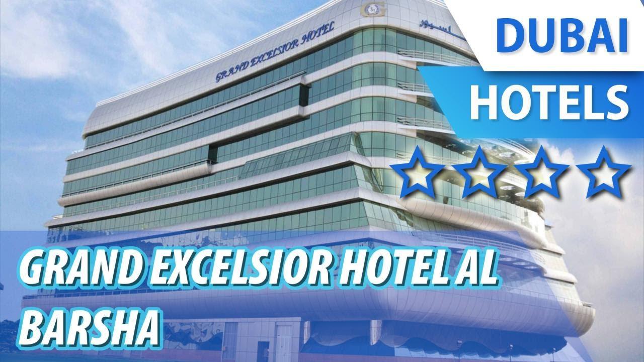 grand excelsior al barsha 4 оаэ дубай