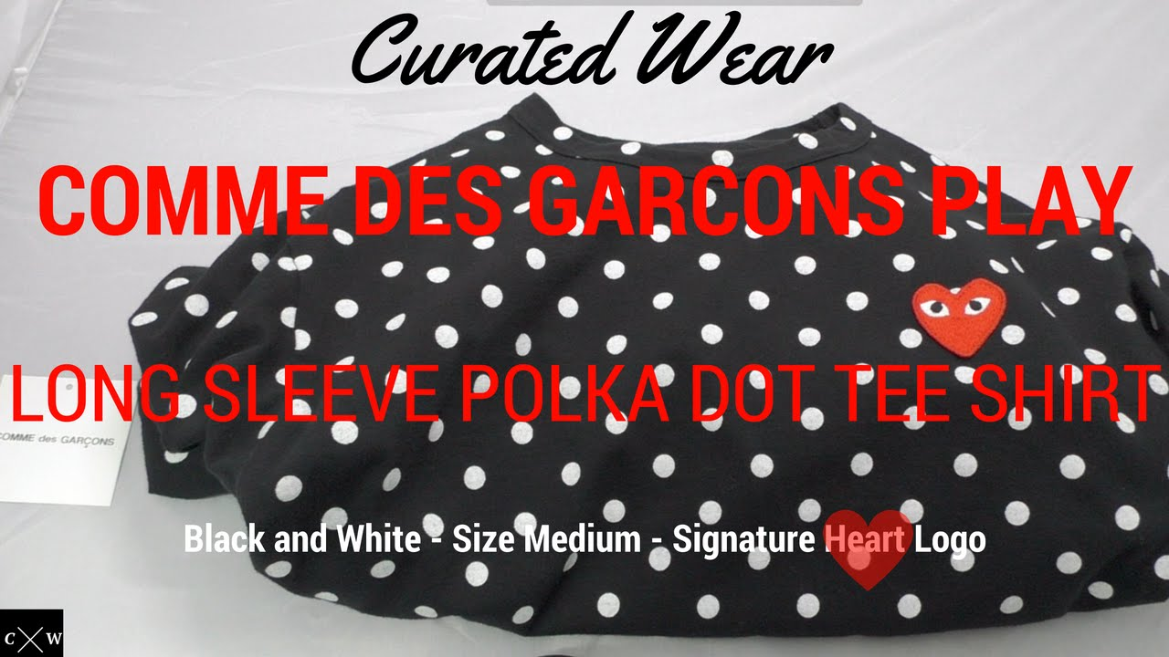 4f956a5e62b BEST LONG SLEEVE T SHIRT For Men  COMME DES GARCONS PLAY POLKA DOT TEE  Review + Outfit Ideas