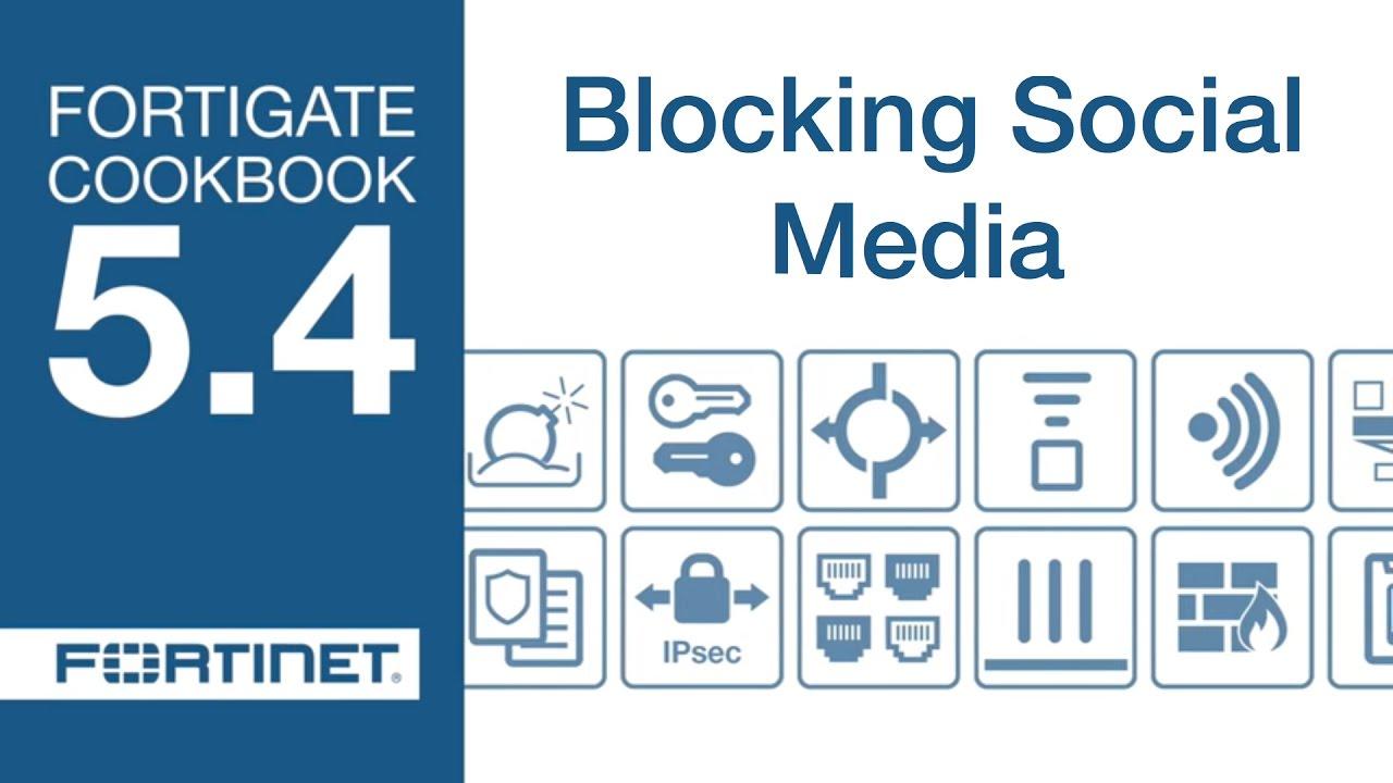 FortiGate Cookbook - Blocking Social Media (5 4)